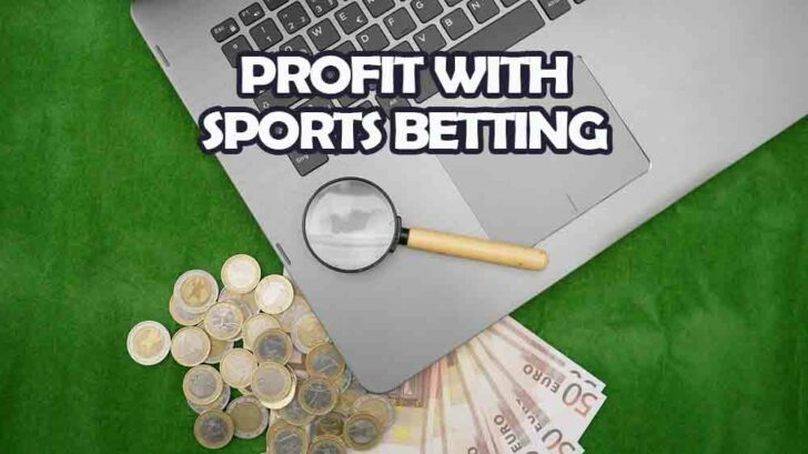 Profit with Sports Betting