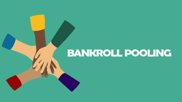 pooling your bankroll