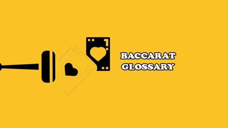 Baccarat Glossary: Learn the Lingo, Win the Game