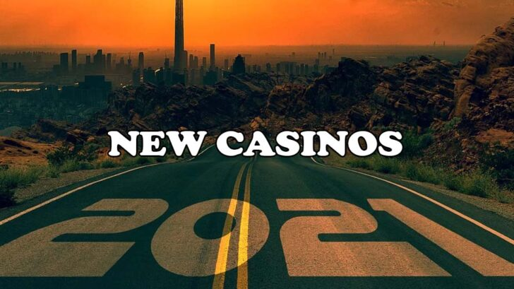 New Casinos Opening in 2021