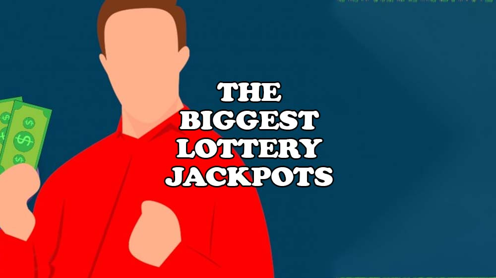 biggest lottery jackpot wins of all time