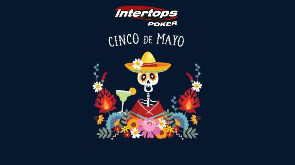 Cinco de Mayo Poker Tournaments
